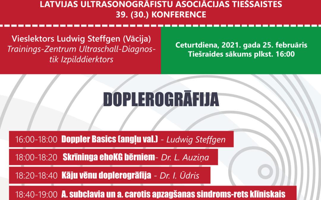 DOPLEROGRĀFIJA – LATVIJAS ULTRASONOGRĀFISTU ASOCIĀCIJAS TIEŠSAISTES 39. (30.) KONFERENCE